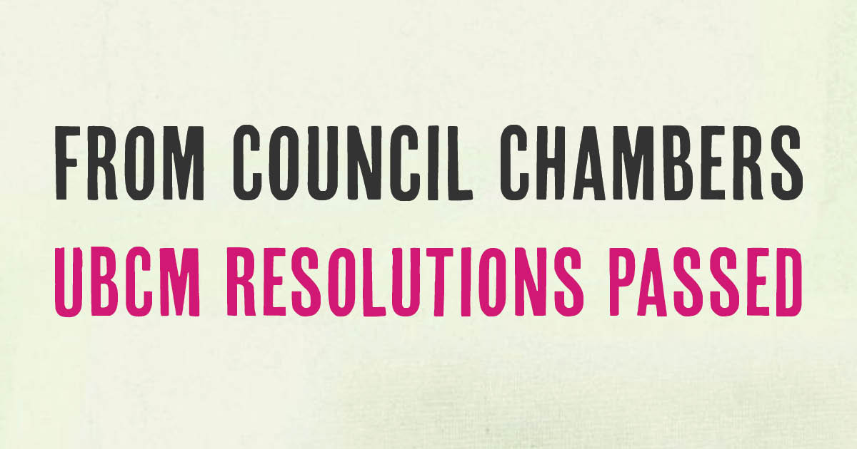 UBCM Resolutions